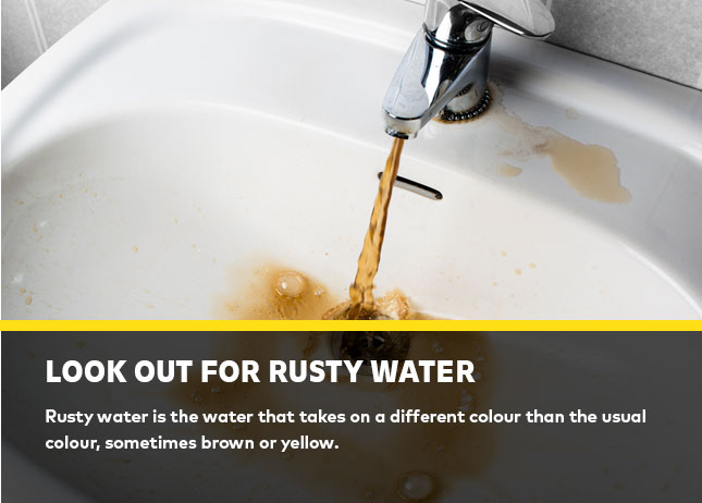 Look out for rusty water