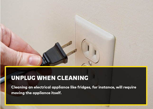 Unplug when cleaning