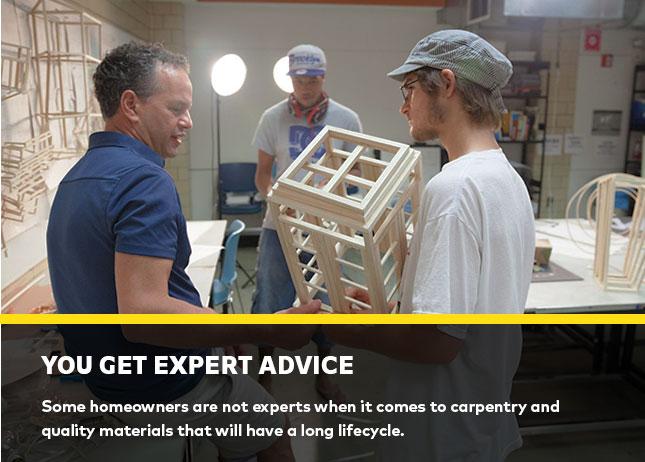 You get expert advice