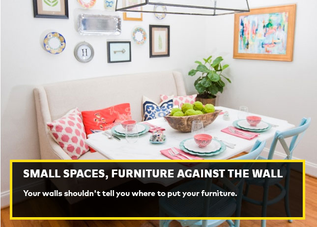 Small spaces, furniture against the wall