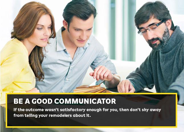 Be a good communicator