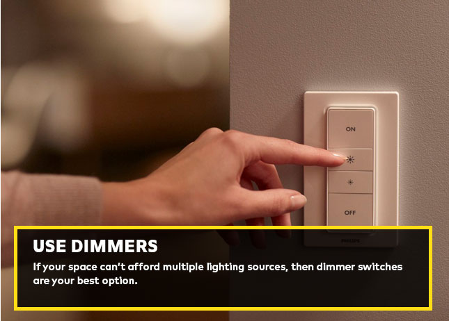 Use dimmers