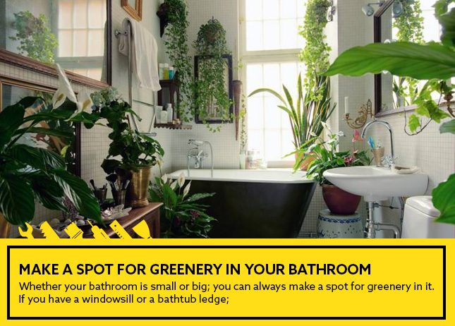 Make a spot for greenery in your bathroom