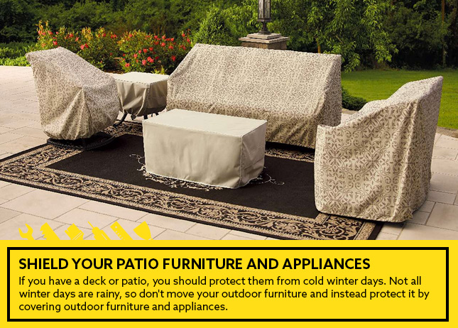 Shield your patio furniture and appliances