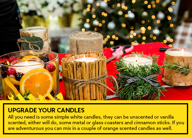2- Upgrade your candles