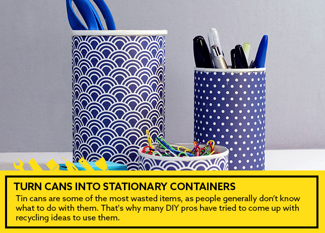 Turn cans into stationary containers