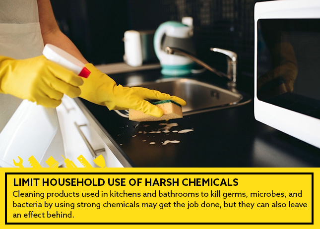 Limit Household Use of Harsh Chemicals